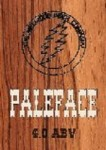 PALEFACE 4.0 ABV:  As the name suggests –a pale hoppy beer brewed with lots of late summit hops  giving it a full flavour with great mouth-feel and long hoppy aftertaste.